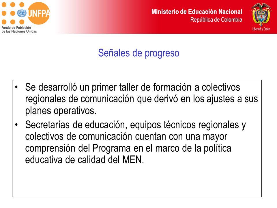 Ministerio de Educación Nacional República de Colombia Se desarrolló un primer taller de formación a colectivos regionales de comunicación que derivó en los ajustes a sus planes operativos.