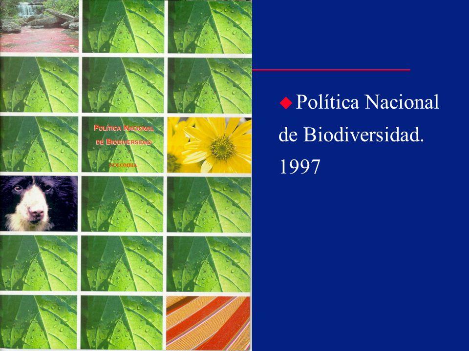 Instituto Alexander von Humboldt u Política Nacional de Biodiversidad. 1997