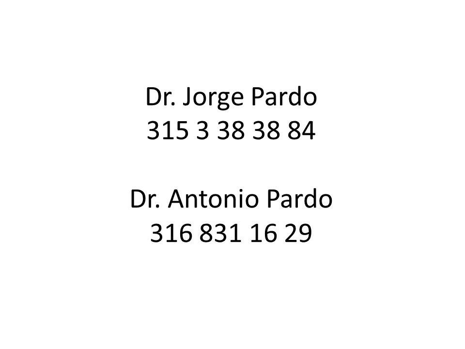 Dr. Jorge Pardo 315 3 38 38 84 Dr. Antonio Pardo 316 831 16 29