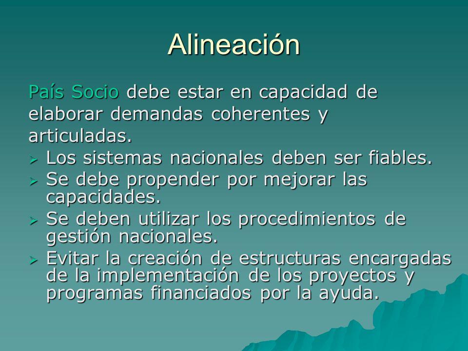 Alineación País Socio debe estar en capacidad de elaborar demandas coherentes y articuladas.
