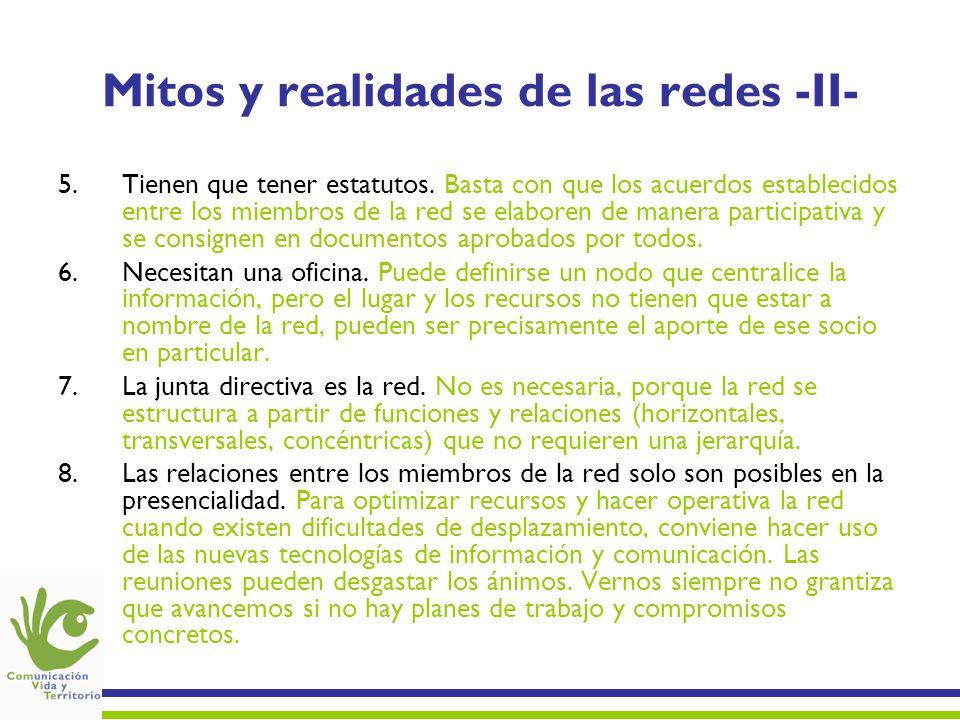 Mitos y realidades de las redes -II- 5.Tienen que tener estatutos. Basta con que los acuerdos establecidos entre los miembros de la red se elaboren de