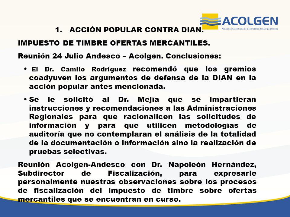 1.ACCIÓN POPULAR CONTRA DIAN.IMPUESTO DE TIMBRE OFERTAS MERCANTILES.