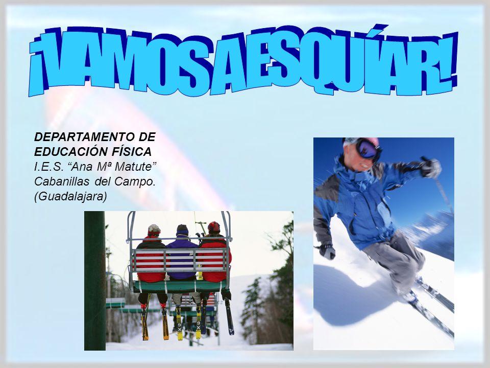 RECURSOS INTRODUCCIÓN TAREA PROCESO RECURSOS EVALUACIÓN CONCLUSIONES CREDITOS Guía para el profesor http://www.efdeportes.com/efd95/esqui.htm http://www.guiasesqui.com/ski_equipamiento.cfm http://www.pulevasalud.com/ps/subcategoria.jsp?ID_CATEGOR IA=101961&RUTA=1-3-65-3177-100493-101961 http://ski.com.es/recomendaciones-para-principiantes http://www.nevasport.com/noticias/d/13733/vallnord-- recuerda-las-10-normas-basicas-de-seguridad-en-las-pistas http://es.vallnord.com/estacion-estaci%F3n.aspx