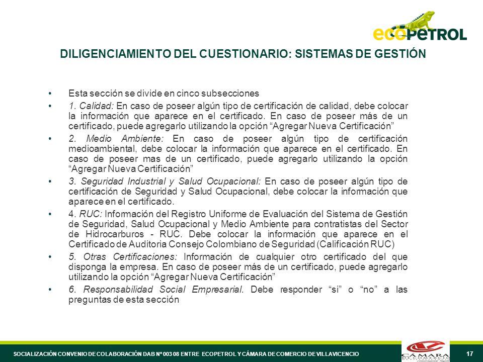 17 DILIGENCIAMIENTO DEL CUESTIONARIO: SISTEMAS DE GESTIÓN Esta sección se divide en cinco subsecciones 1.