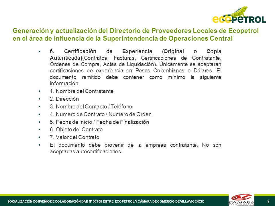 9 Generación y actualización del Directorio de Proveedores Locales de Ecopetrol en el área de influencia de la Superintendencia de Operaciones Central 6.