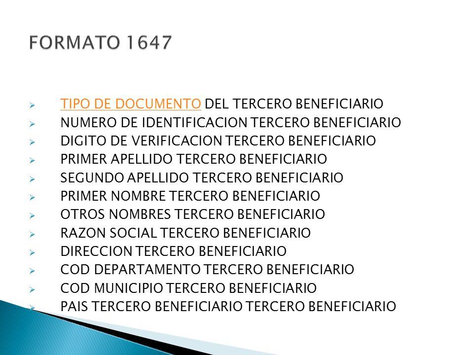TIPO DE DOCUMENTO DEL TERCERO BENEFICIARIO TIPO DE DOCUMENTO NUMERO DE IDENTIFICACION TERCERO BENEFICIARIO DIGITO DE VERIFICACION TERCERO BENEFICIARIO