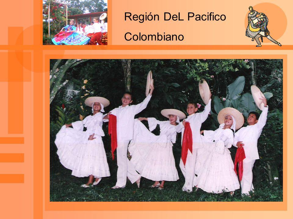 Región DeL Pacifico Colombiano