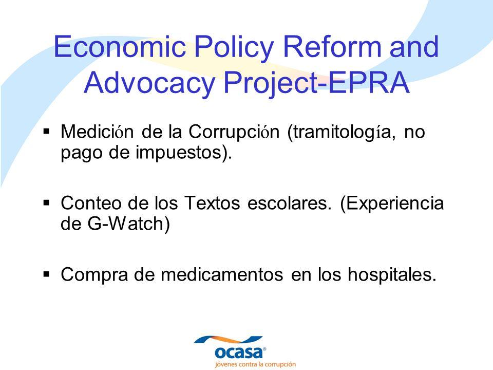 Economic Policy Reform and Advocacy Project-EPRA Medici ó n de la Corrupci ó n (tramitolog í a, no pago de impuestos).