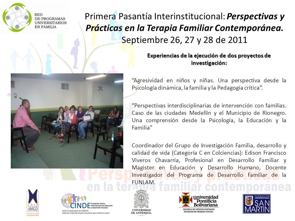 Experiencias de la ejecución de dos proyectos de investigación: Agresividad en niños y niñas.