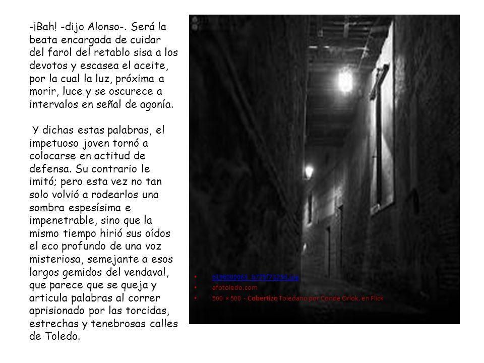 6196000063_b775f73256.jpg afotoledo.com 500 × 500 - Cobertizo Toledano por Conde Orlok, en Flick -¡Bah! -dijo Alonso-. Será la beata encargada de cuid