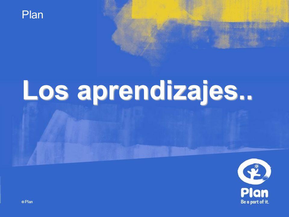 Plan © Plan Los aprendizajes..