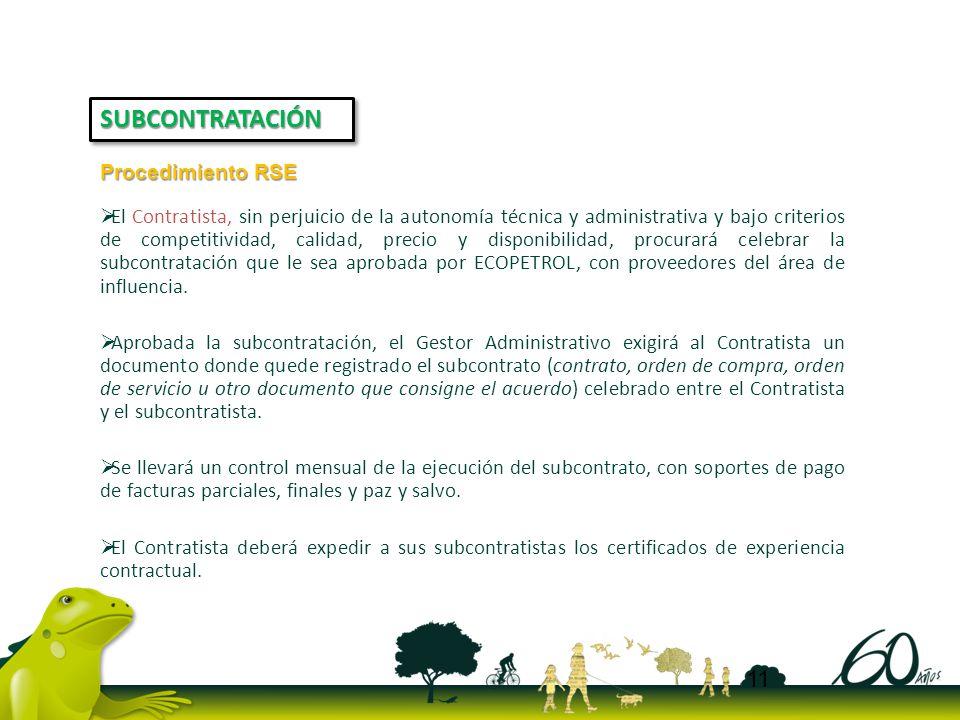 El Contratista, sin perjuicio de la autonomía técnica y administrativa y bajo criterios de competitividad, calidad, precio y disponibilidad, procurará