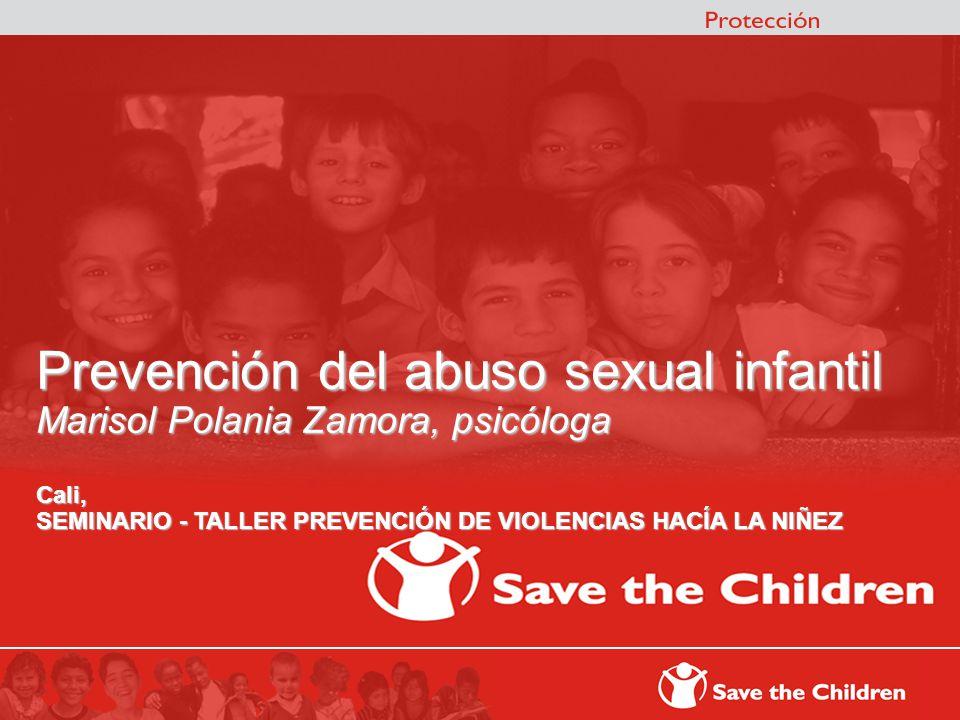 ç Prevención del abuso sexual infantil Marisol Polania Zamora, psicóloga Cali, SEMINARIO - TALLER PREVENCIÓN DE VIOLENCIAS HACÍA LA NIÑEZ