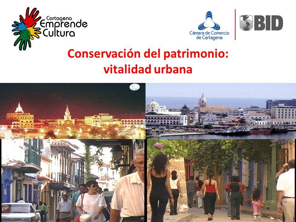 Conservación del patrimonio: vitalidad urbana