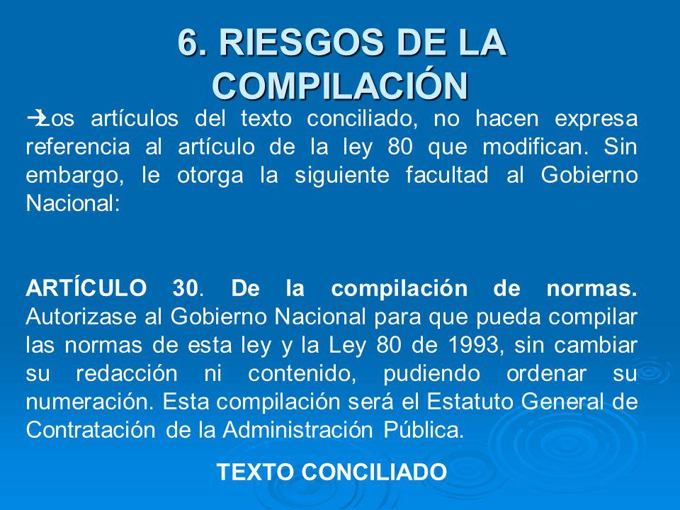 Los artículos del texto conciliado, no hacen expresa referencia al artículo de la ley 80 que modifican.