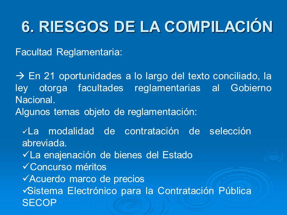 Facultad Reglamentaria: En 21 oportunidades a lo largo del texto conciliado, la ley otorga facultades reglamentarias al Gobierno Nacional.