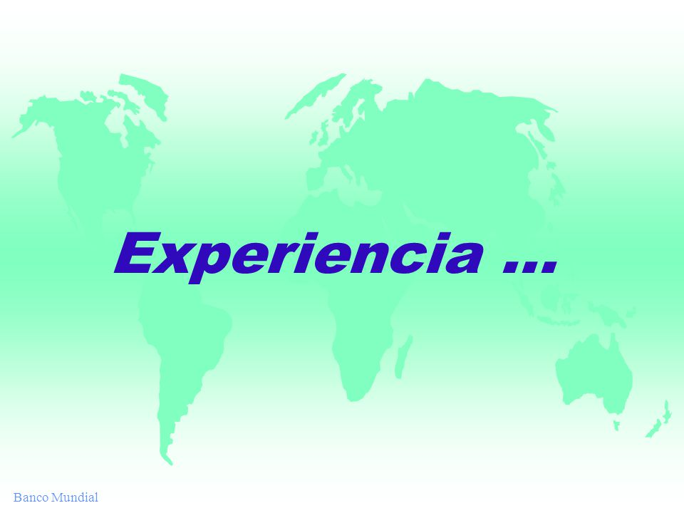 Banco Mundial Experiencia...