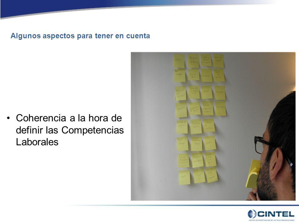 Coherencia a la hora de definir las Competencias Laborales Algunos aspectos para tener en cuenta