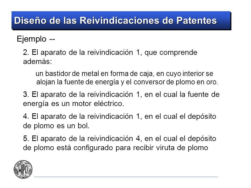 Diseño de las Reivindicaciones de Patentes Ejemplo -- 2. El aparato de la reivindicación 1, que comprende además: un bastidor de metal en forma de caj