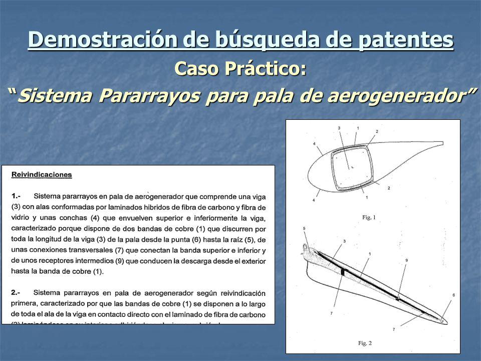 Demostración de búsqueda de patentes Caso Práctico: Sistema Pararrayos para pala de aerogeneradorSistema Pararrayos para pala de aerogenerador