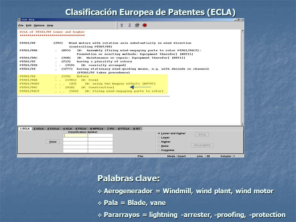 Clasificación Europea de Patentes (ECLA) Palabras clave: Aerogenerador = Windmill, wind plant, wind motor Aerogenerador = Windmill, wind plant, wind m