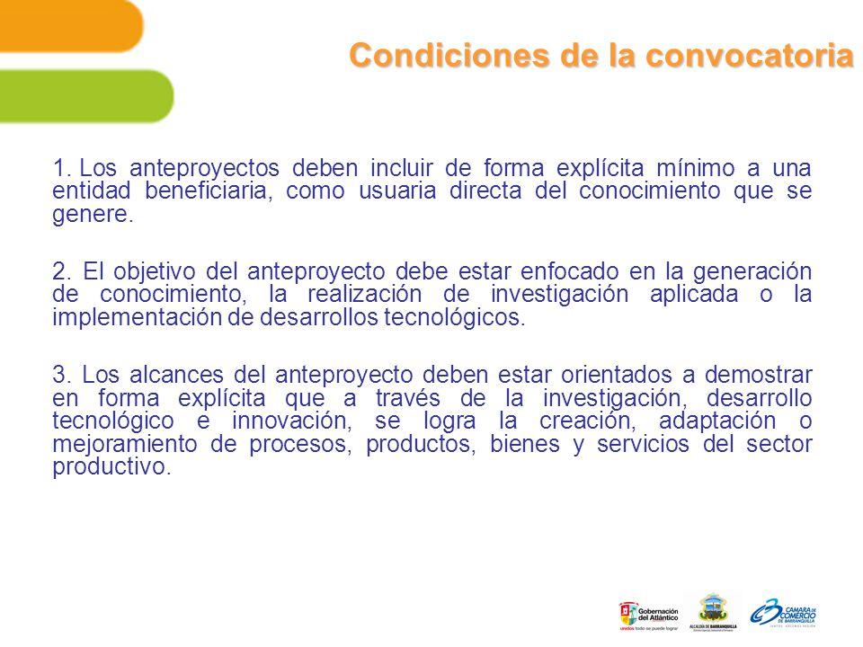Condiciones de la convocatoria 1.
