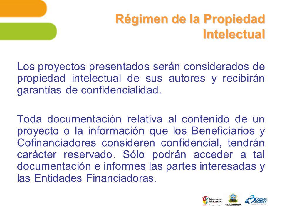 Régimen de la Propiedad Intelectual Los proyectos presentados serán considerados de propiedad intelectual de sus autores y recibirán garantías de confidencialidad.
