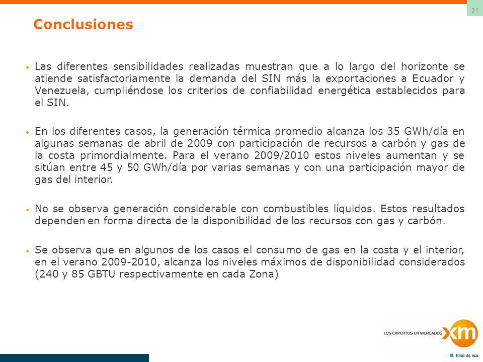 31 Conclusiones Las diferentes sensibilidades realizadas muestran que a lo largo del horizonte se atiende satisfactoriamente la demanda del SIN más la exportaciones a Ecuador y Venezuela, cumpliéndose los criterios de confiabilidad energética establecidos para el SIN.