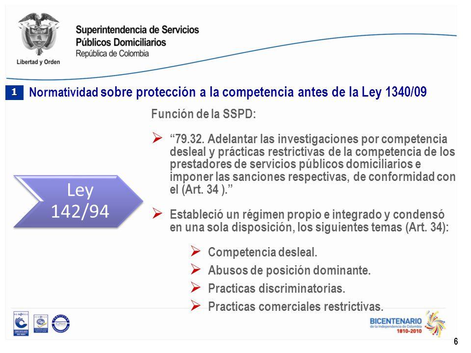 Función de la SSPD: 79.32. Adelantar las investigaciones por competencia desleal y prácticas restrictivas de la competencia de los prestadores de serv