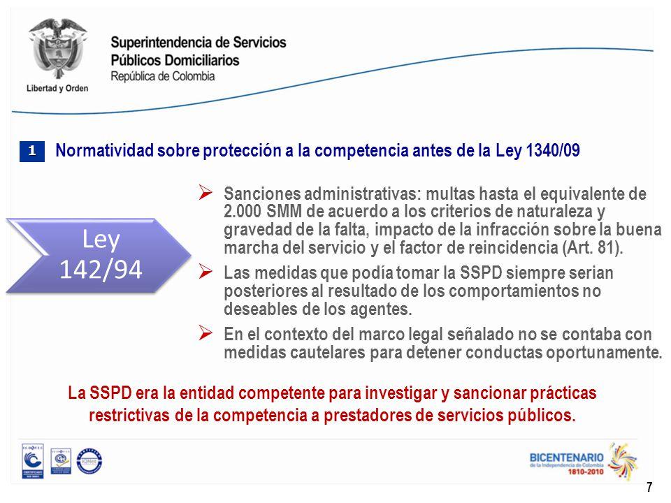 Sanciones administrativas: multas hasta el equivalente de 2.000 SMM de acuerdo a los criterios de naturaleza y gravedad de la falta, impacto de la inf
