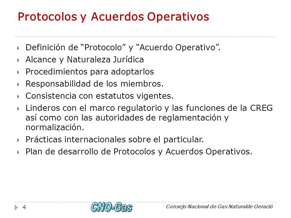 Protocolos y Acuerdos Operativos Definición de Protocolo y Acuerdo Operativo.