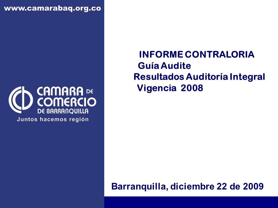 INFORME CONTRALORIA Guía Audite Resultados Auditoría Integral Vigencia 2008 Barranquilla, diciembre 22 de 2009