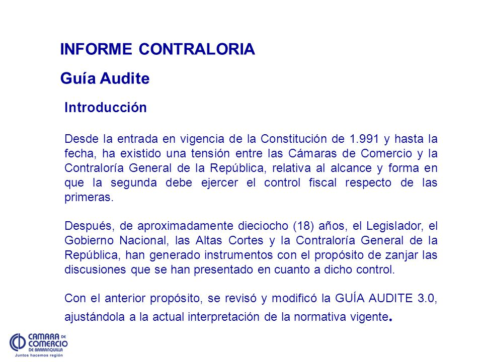 INFORME CONTRALORIA Guía Audite Introducción Desde la entrada en vigencia de la Constitución de 1.991 y hasta la fecha, ha existido una tensión entre