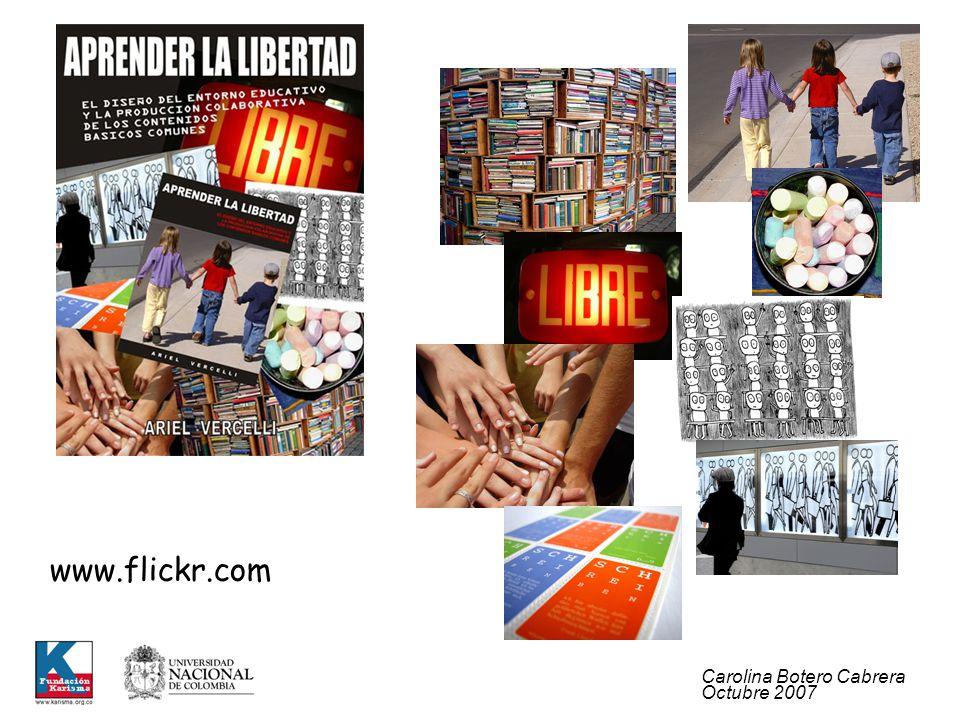 Carolina Botero Cabrera Octubre 2007 www.flickr.com