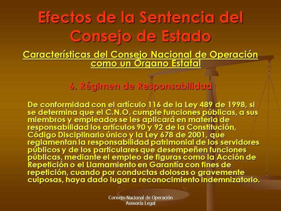 Consejo Nacional de Operación Asesoría Legal Efectos de la Sentencia del Consejo de Estado Características del Consejo Nacional de Operación como un Órgano Estatal 6.