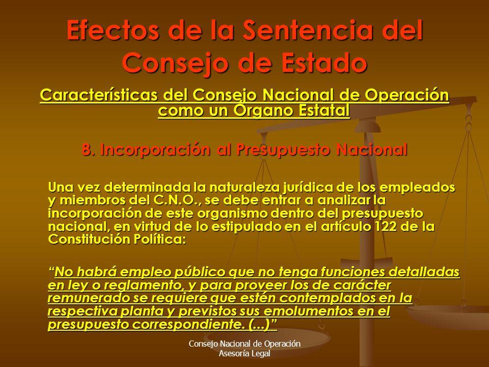 Consejo Nacional de Operación Asesoría Legal Efectos de la Sentencia del Consejo de Estado Características del Consejo Nacional de Operación como un Órgano Estatal 8.