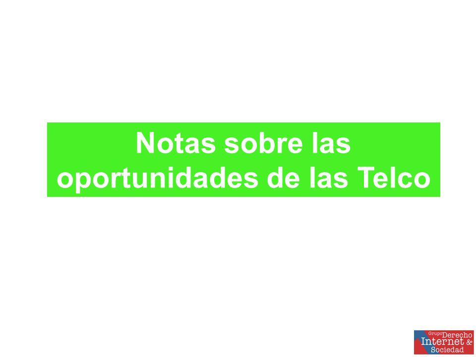 Notas sobre las oportunidades de las Telco