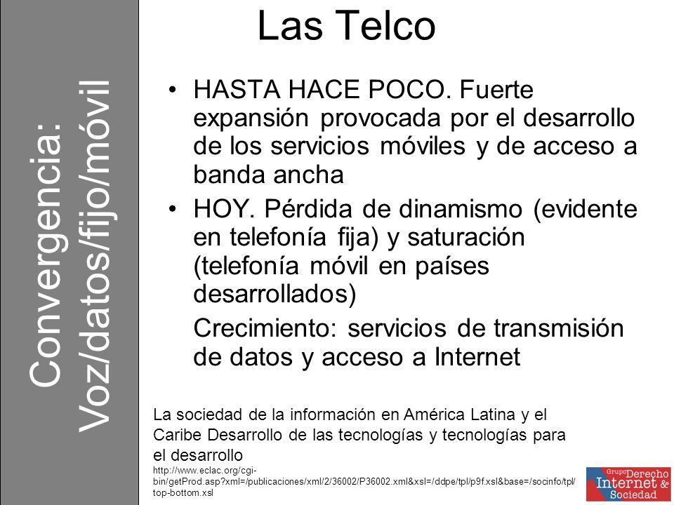 Las Telco HASTA HACE POCO.