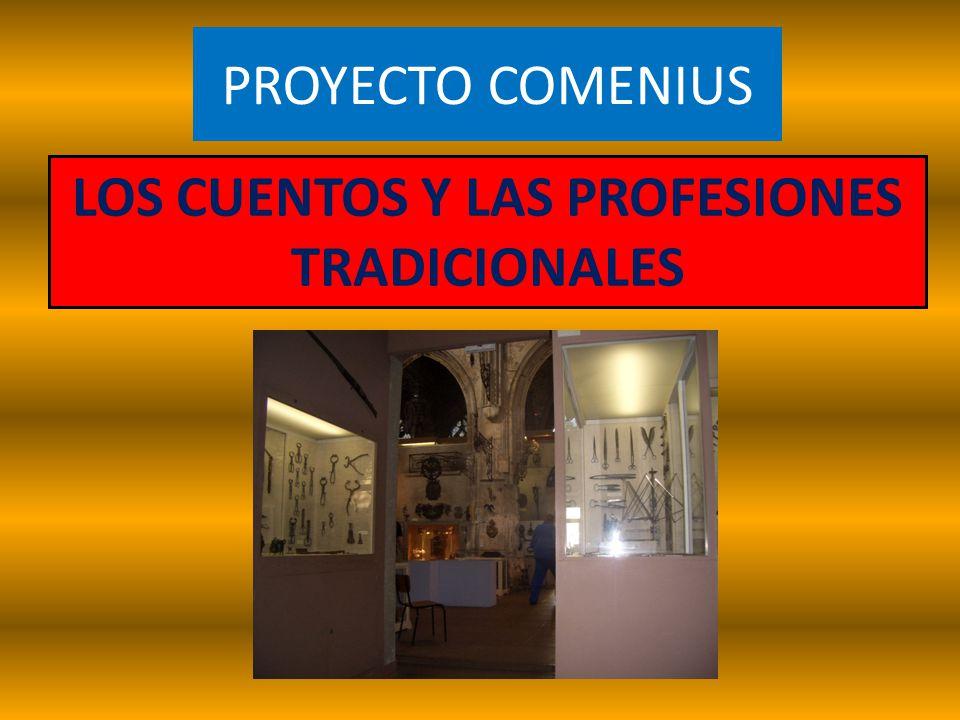 PROYECTO COMENIUS LOS CUENTOS Y LAS PROFESIONES TRADICIONALES