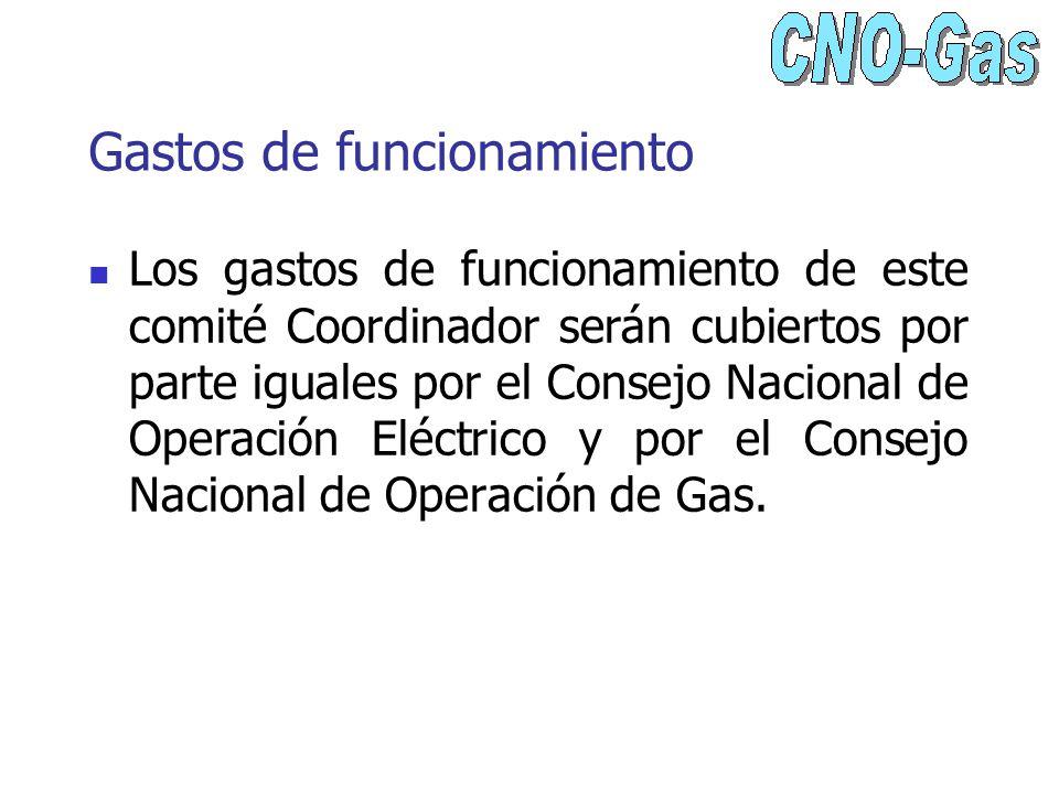Gastos de funcionamiento Los gastos de funcionamiento de este comité Coordinador serán cubiertos por parte iguales por el Consejo Nacional de Operació