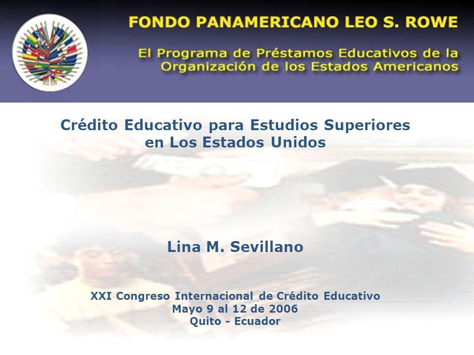 Crédito Educativo para Estudios Superiores en Los Estados Unidos Lina M.
