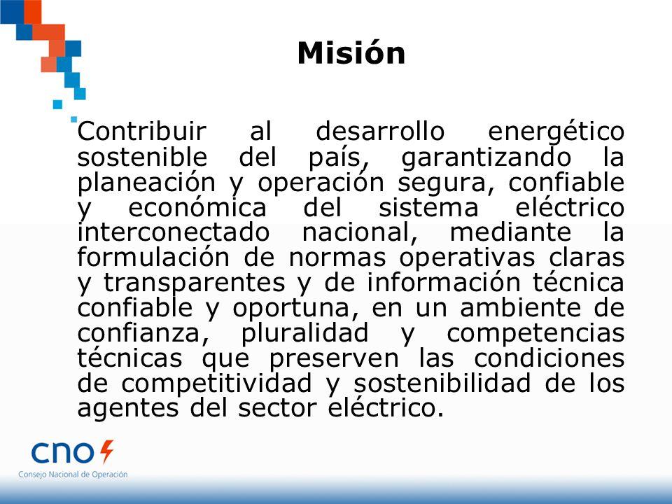 Misión Contribuir al desarrollo energético sostenible del país, garantizando la planeación y operación segura, confiable y económica del sistema eléct
