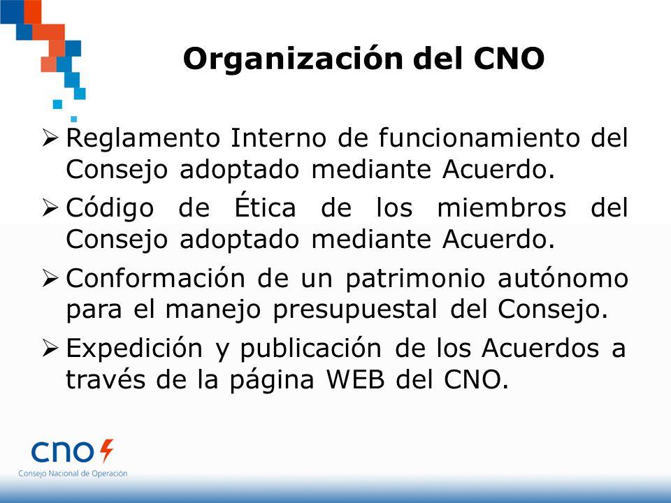 Organización del CNO Reglamento Interno de funcionamiento del Consejo adoptado mediante Acuerdo. Código de Ética de los miembros del Consejo adoptado