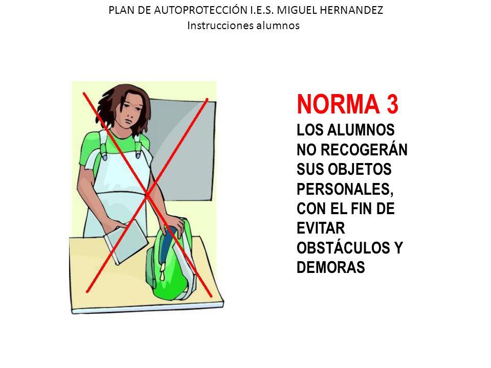NORMA 4 LOS ALUMNOS QUE SE ENCUENTREN EN LOS ASEOS O EN LOS LOCALES ANEXOS, AL SONAR LA ALARMA DEBERÁN INCORPORARSE RÁPIDAMENTE A SU GRUPO.
