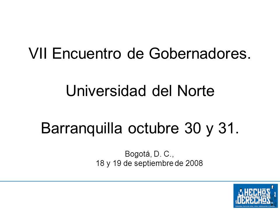 VII Encuentro de Gobernadores. Universidad del Norte Barranquilla octubre 30 y 31.