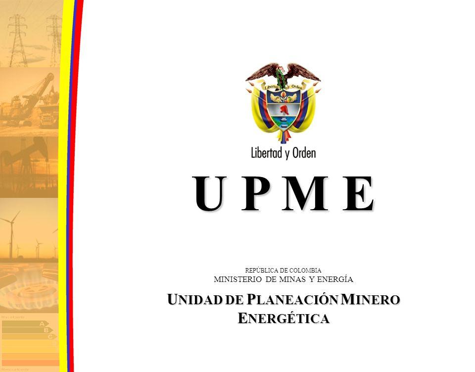 REPUBLICA DE COLOMBIA MINISTERIO DE MINAS Y ENERGIA U NIDAD DE P LANEACIÓN M INERO E NERGÉTICA PLANEACIÓN E INFORMACIÓN A MEDIANO Y LARGO PLAZO CNO – GAS Barranquilla, 16 de Marzo 2007