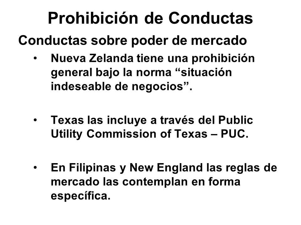 Conductas sobre poder de mercado Nueva Zelanda tiene una prohibición general bajo la norma situación indeseable de negocios. Texas las incluye a travé