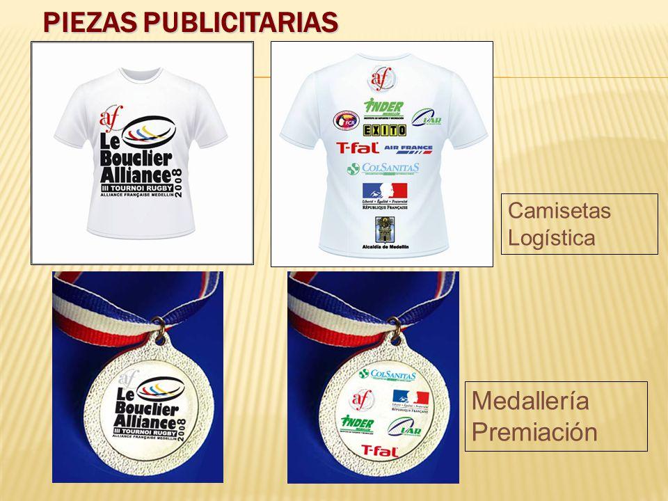 PIEZAS PUBLICITARIAS Camisetas Logística Medallería Premiación