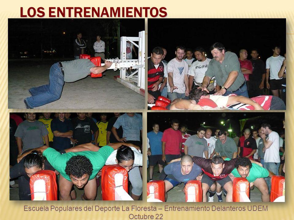 LOS ENTRENAMIENTOS Escuela Populares del Deporte La Floresta – Entrenamiento Delanteros UDEM Octubre 22