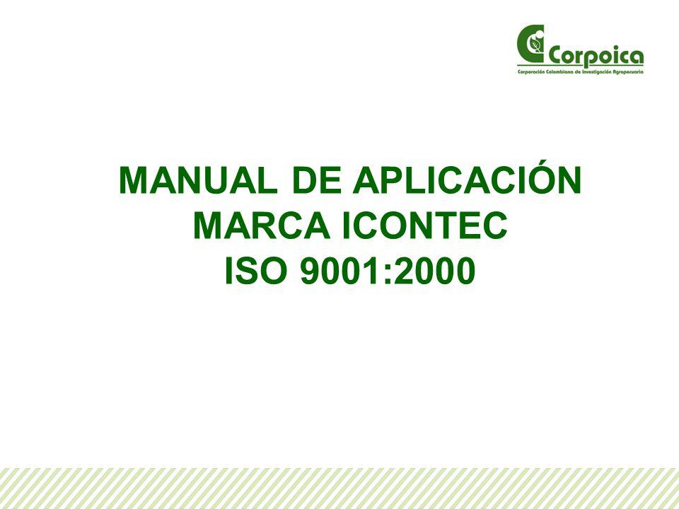 MANUAL DE APLICACIÓN MARCA ICONTEC ISO 9001:2000